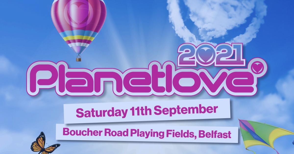 Planetlove 2021 at Boucher Road Playing Fields, Belfast