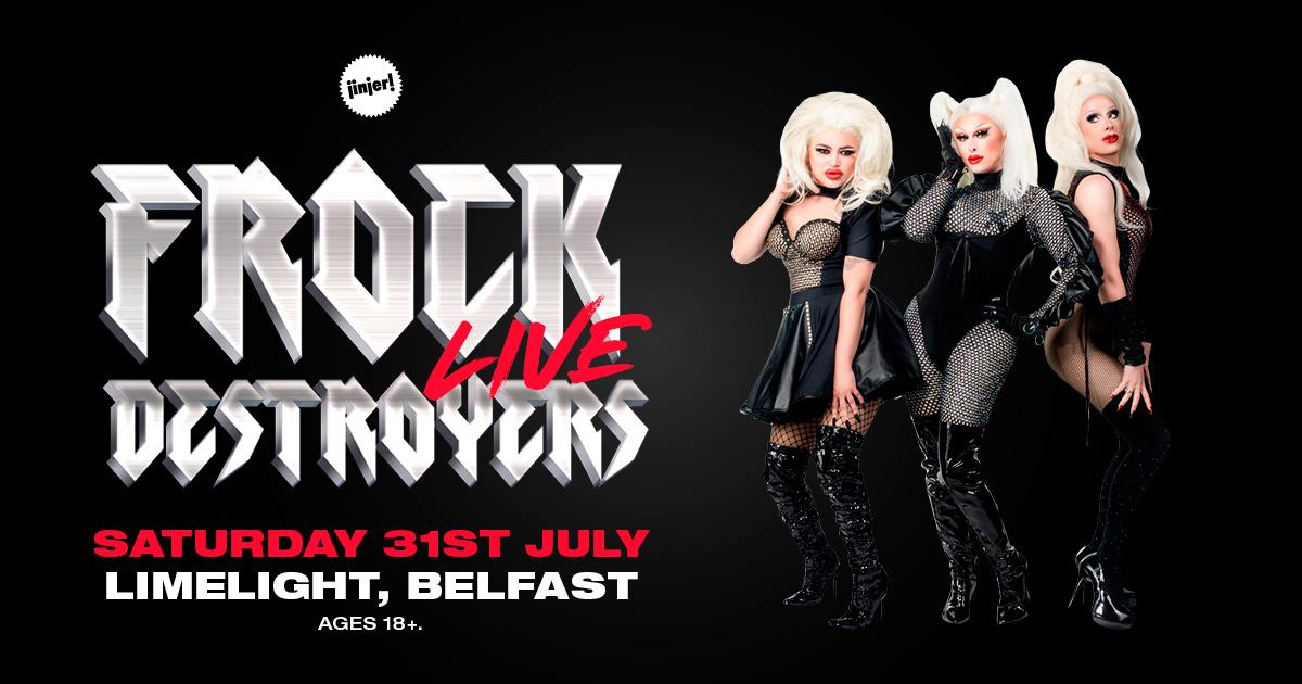 Frock Destroyers Live at Limelight, Belfast
